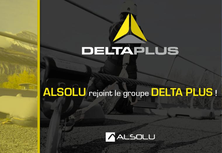 ALSOLU rejoint le groupe DELTA PLUS !
