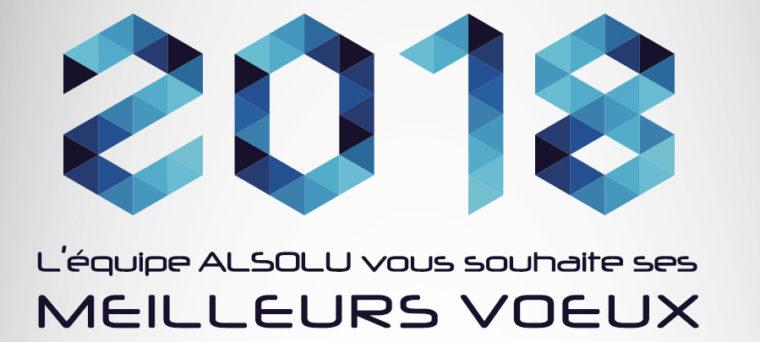 LA NEWS : L'équipe ALSOLU vous souhaite ses meilleurs voeux 2018